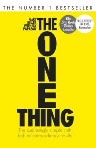 The One Thing: simplifying and doing one thing well.