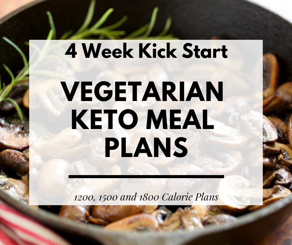4 week kick start vegetarian keto meal plan