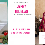 nutrition for new mums
