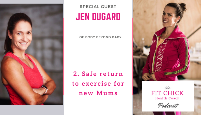 safe return to exercise for new mums with Jen Dugard